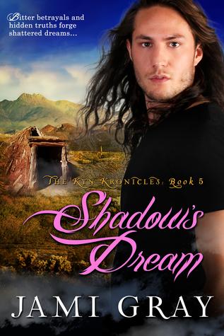 Shadow's Dream (The Kyn Kronicles, #5)