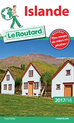 Guide du Routard Islande 2017/18