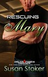 Rescuing Mary (Delta Force Heroes #9) by Susan Stoker
