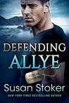 Defending Allye (Mountain Mercenaries, #1) by Susan Stoker