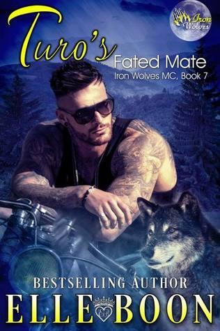 Turo's Fated Mate (Iron Wolves MC, #7)