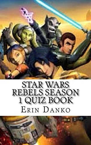 Star Wars Rebels Season 1 Quiz Book (Star Wars Rebels Quiz Books 2)