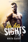 In His Sights (Fire & Vice, #7)