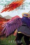 Good Angel (Good Angel Duology)