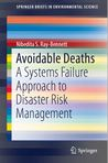 Avoidable Deaths: A Systems Failure Approach to Disaster Risk Management