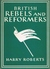 British Rebels and Reformers