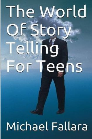 The World Of Storytelling For Teens!