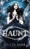 Haunt (The Bound Ones, #4)