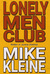 Lonely Men Club by Mike Kleine