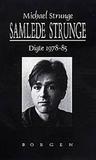 Samlede Strunge: Digte 1978-85