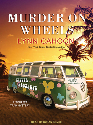 Murder on Wheels (A Tourist Trap Mystery, #6) (Audiobook)