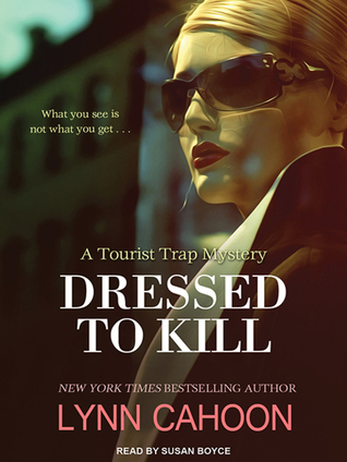 Dressed to Kill (A Tourist Trap Mystery, #4) (Audiobook)