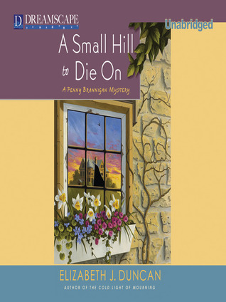A Small Hill to Die On (Penny Brannigan, #4) (Audiobook)