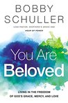 You Are Beloved: ...