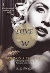 Love on Triple W: Based on a True Story