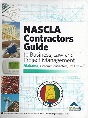 NASCLA Contractors Guide to Business, Law and Project Management, Alabama General Contrators