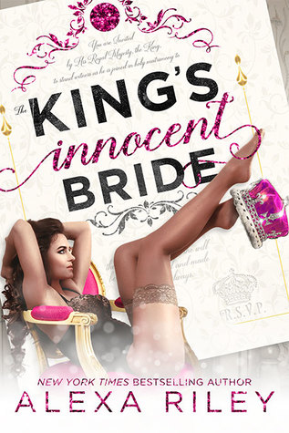 The King's Innocent Bride (Alexa Riley)