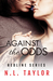 Against the Odds by N.L. Taylor