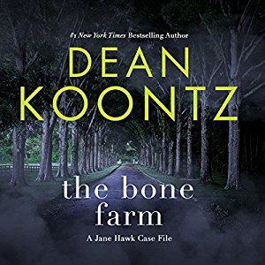 The Bone Farm (Jane Hawk, #0.5)
