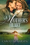 A Mother's Heart by Carolyne Aarsen