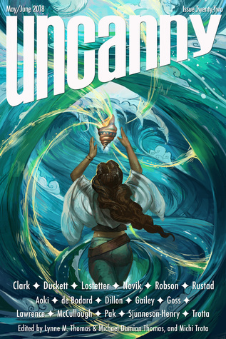 Uncanny Magazine Issue 22: May/June 2018