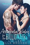 Accidental Baby for the Billionaire (A Billionaire's Baby Romance)
