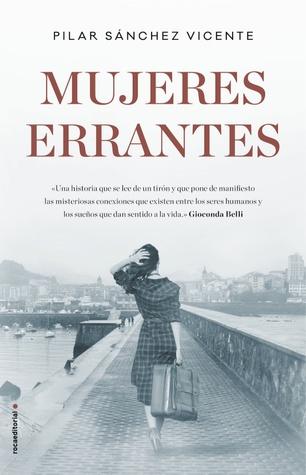 Mujeres errantes by Pilar Sánchez Vicente