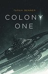 Colony One (The Elderon Chronicles #1)