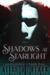 Shadows at Starlight