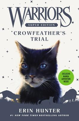 Crowfeather's Trial (Warriors Super Edition, #11)