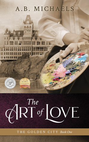 The Art of Love (The Golden City, #1)