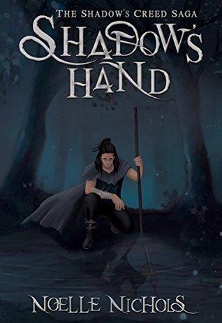 Shadow's Hand (The Shadow's Creed Saga #1)