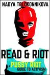 Read & Riot by Nadya Tolokonnikova
