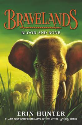 Blood and Bone (Bravelands #3)