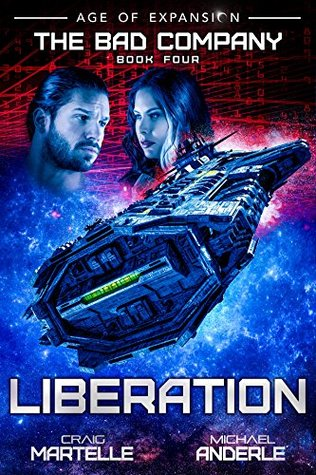 Liberation: Age of Expansion - A Kurtherian Gambit Series (The Bad Company, #4)