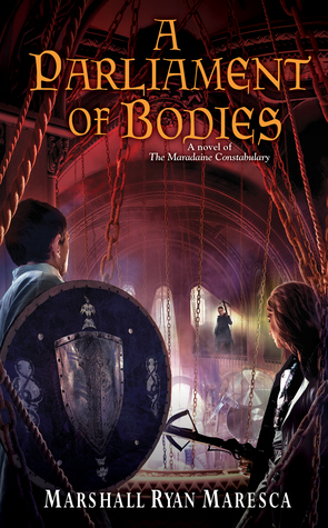 A Parliament of Bodies (The Maradaine Co...