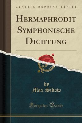 Hermaphrodit Symphonische Dichtung