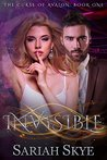 Invisible (The Curse of Avalon #1)