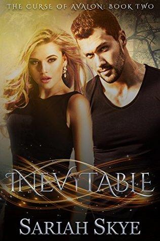Inevitable (The Curse of Avalon #2)