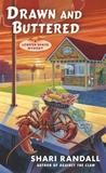 Drawn and Buttered (A Lobster Shack Mystery #3)