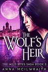 Download ebook The Wolf's Heir (The Wild Rites Saga #3) by Anna McIlwraith