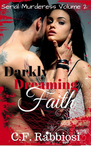 Darkly Dreaming Faith (The Darkness in Faith #2)
