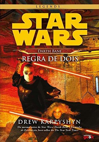 Star Wars — Darth Bane: regra de dois