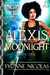 Alexis Moonlight by Yvonne Nicolas