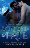 Bonded by Fate (Heart's Desire, #1)