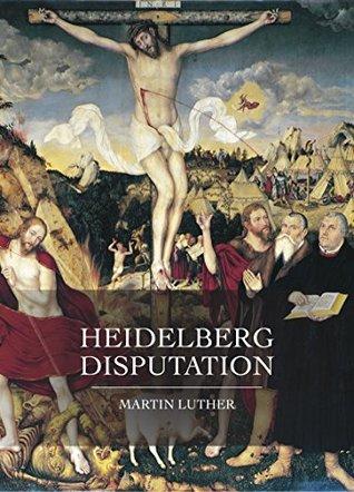 Heidelberg Disputation