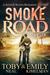 Smoke Road (Scorch Series, #3)