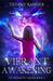 Vibrant Awakening by Tiffany Ransier