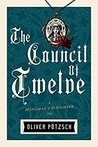 The Council of Twelve (The Hangman's Daughter #7)