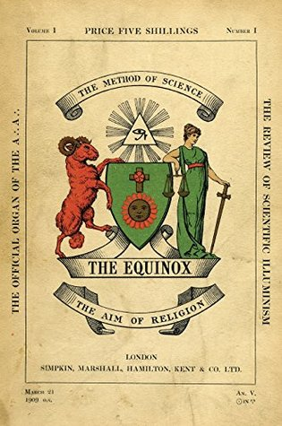 The Equinox Vol 1 No 1 The Review Of Scientific Illuminism By
